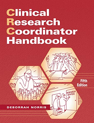 - Clinical Research Coordinator Handbook, 5th edition