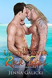The Undercover Rock Star (Bulletproof Book 1)