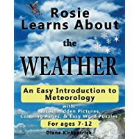 Rosie Learns About the Weather: An Easy Introduction