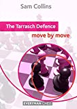 Tarrasch Defence: Move By Move (everyman Chess Series)-Sam Collins