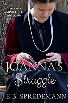 Joanna's Struggle (Amish Girls) by [Spredemann, J.E.B.]