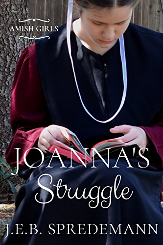 Joanna's Struggle (Amish Girls)