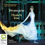 Dreamquake: Book Two of the Dreamhunter Duet | Elizabeth Knox