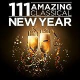 111 Amazing Classical New Year Album Cover