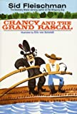 Download Chancy and the Grand Rascal by Sid Fleischman (1997-03-28) in PDF ePUB Free Online