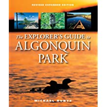 The Explorer's Guide to Algonquin Park