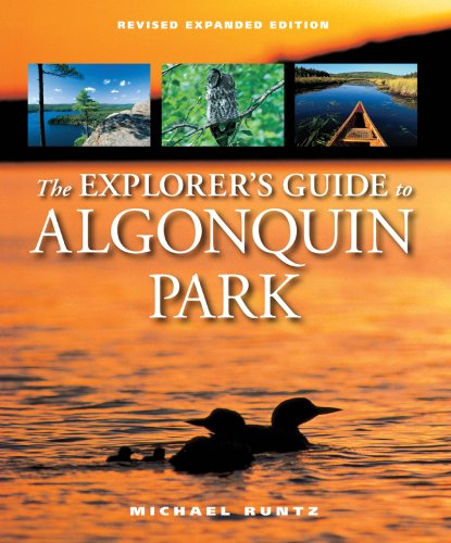The Explorer's Guide to Algonquin Park