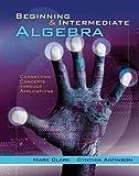 Beginning and Intermediate Algebra 1st Edition