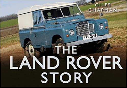 Amazon the land rover story story series 8601300453934 amazon the land rover story story series 8601300453934 giles chapman books fandeluxe Image collections