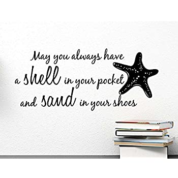 Wall Decal May You Always Have A Shell In Your Pocket And Sand In Your Shoes  Starfish Ocean Inspired Cute Wall Vinyl Art Quote Inspirational Saying  Sticker ...