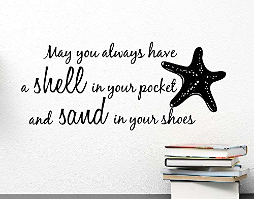 Wall Decal May you always have a shell in your pocket and sand in your shoes starfish ocean inspired cute Wall Vinyl Art Quote inspirational Saying Sticker Stencil