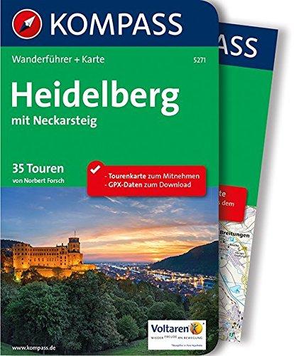 Heidelberg mit Neckarsteig: Wanderführer mit Extra-Tourenkarte 1:50.000, 35 Touren, GPX- Daten zum Download (KOMPASS-Wanderführer, Band 5271)