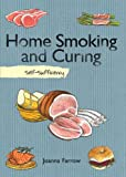 Home Smoking and Curing, Joanna Farrow, 1616088486