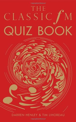The Classic FM Quiz Book PDF
