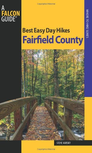 Best Easy Day Hikes Fairfield County (Best Easy Day Hikes Series)