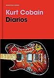 img - for Diarios. Kurt Cobain / Kurt Cobain: Journals (Spanish Edition) book / textbook / text book