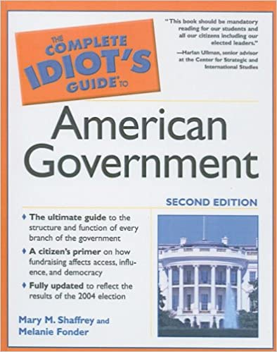 The Complete Idiots Guide to U.S. Government and Politics (Idiots Guides)