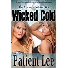 Wicked Cold: The Prequel to Wicked Hot