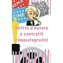 Diritto d'autore e contratti cinematografici (Italian Edition)