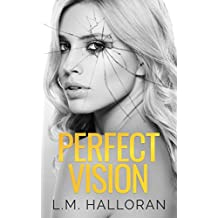 Perfect Vision (The Vision Series Book 2)