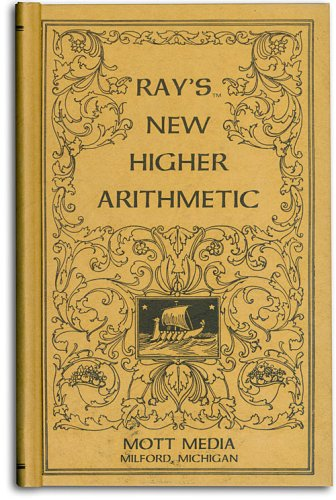 Ray's new higher arithmetic (Ray's arithmetic series) (Ray's arithmetic series)