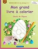 BROCKHAUSEN Livre de coloriage vol. 2 - Mon grand livre à colorier: Oeufs de Pâques