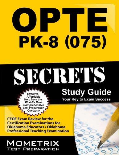 By CEOE Exam Secrets Test Prep Team OPTE: PK-8 (075) Secrets Study Guide: CEOE Exam Review for the Certification Examinations for Oklaho (Pap/Psc St) [Paperback] pdf epub