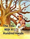 The Tree with A Hundred Hands, Ellie Bushweller, 0615244785