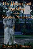 History and Haunting of the Myrtles Plantation, Rebecca F. Pittman, 0984645853