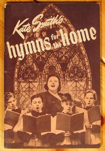 Kate Smith's Hymns for the Home