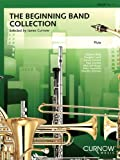 The Beginning Band Collection - Flute, James Curnow, 9043126063