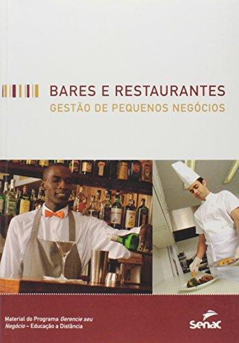 Bares e Restaurantes. Gestão de Pequenos Negócios