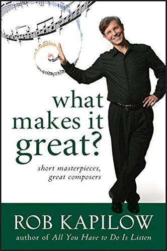 What Makes It Great: Short Masterpieces, Great Composers - Great Romantic Composers