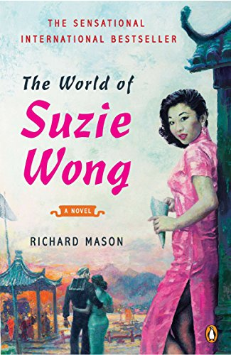The World Of Suzie Wong by Richard Mason