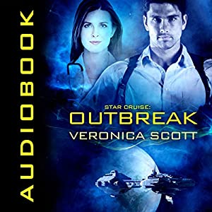 Star Cruise: Outbreak Audiobook