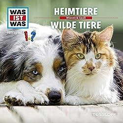 Heimtiere / Wilde Tiere (Was ist Was 39)
