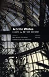 A Critic Writes: Selected Essays by Reyner Banham (Centennial Books)