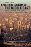 A Political Economy of the Middle East 4th Edition