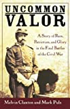 Uncommon Valor, Melvin Claxton and Mark Puls, 0471468231
