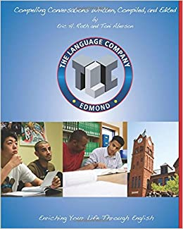 Compelling Conversations: 11 Selected Chapters for The Language Company High School Students (Special Editions for the Language Company)