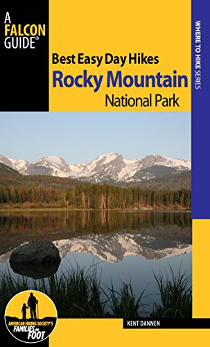 (Best Easy Day Hikes Rocky Mountain National Park (Best Easy Day Hikes Series) )