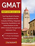 img - for GMAT Prep Guide 2017-2018: Test Prep Book & Practice Exam Questions for the Analytical Writing, Integrated Reasoning, Quantitative, and Verbal Sections on the GMAC Graduate Management Admission Test book / textbook / text book
