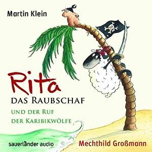 Rita das Raubschaf und der Ruf der Karibikwölfe Hörbuch