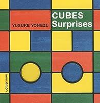 Cubes surprises par Yusuke Yonezu