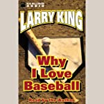 Why I Love Baseball  | Larry King