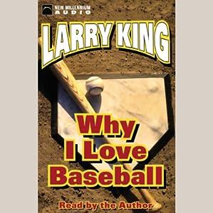 Why I Love Baseball Audiobook