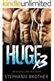 HUGE X3: A MFMM Menage Stepbrother Romance