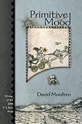 Primitive Mood (Winner, T.S. Eliot Prize, 2009) (New Odyssey Series)