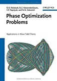 Phase Optimization Problems, Olena O. Bulatsyk and Boris Z. Katsenelenbaum, 3527407995