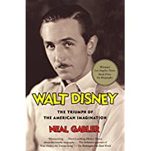 Walt Disney: The Triumph of the American Imagination
